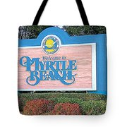 Welcome To Myrtle Beach Tote Bag