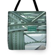 Welcome To Oregon Tote Bag