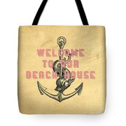Welcome To Our Beach House Tote Bag
