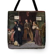 When Pawnbrokers Or Closed Bank Tote Bag