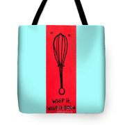 Whip It Good Red Tote Bag