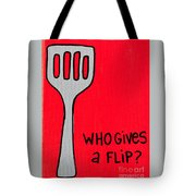 Who Gives A Flip Red Tote Bag