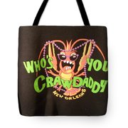 Who Is Your Crawdaddy Tote Bag