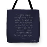 Who We Are When We Are Tote Bag
