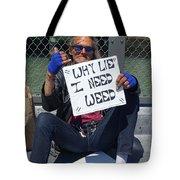Why Lie Tote Bag