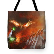 Will Of A Tyrant Tote Bag