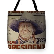 Willie For President Tote Bag