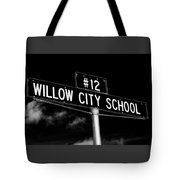 Willow City School Sign Tote Bag