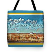Windmills Of Texas Tote Bag