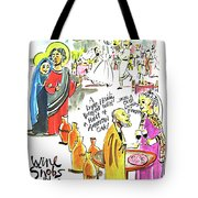 Wine Snobs In Cana - Mmwsc Tote Bag