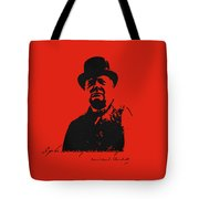 Winston Churchill - A Joke Is A Very Serious Thing Tote Bag