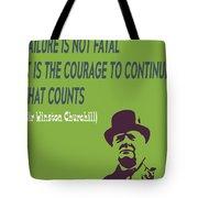 Winston Churchill Motivation Quote Tote Bag
