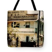 Wo Chong General Store Courtland Ca Tote Bag