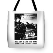 Wood Lands Our Fighters Tote Bag