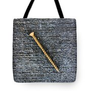 Wood Screw In The Gutter Tote Bag