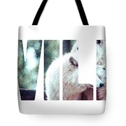 Word Wild Arctic White Wolf  Tote Bag