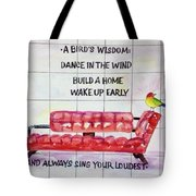 A Birds Wisdom Tote Bag