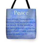 Words Of Peace Tote Bag