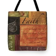 Words To Live By Faith Tote Bag
