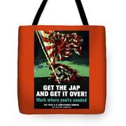 Work Where You're Needed -- Ww2 Tote Bag