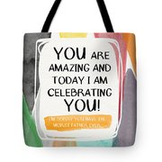 Worst Father Ever- Greeting Card Art By Linda Woods Tote Bag by Linda Woods