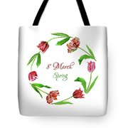 Wreath With Tulips Tote Bag