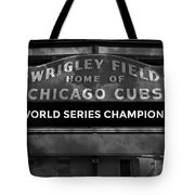 Wrigley Field Sign -- Bw Tote Bag