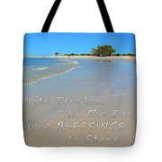 Write Troubles In The Sand Carve Blessings In Stone Tote Bag
