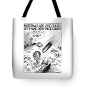 Ww2 Material Conservation Cartoon Tote Bag by War Is Hell Store