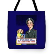 Ww2 Us Cadet Nurse Corps Tote Bag by War Is Hell Store