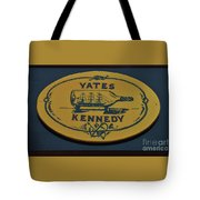 Yates Kennedy Sign Provincetown Tote Bag