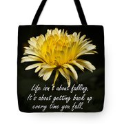Yellow Flower With Inspirational Text Tote Bag