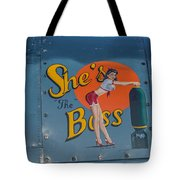 Yes, She Is Tote Bag