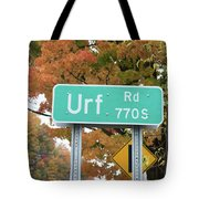Yes, Somewhere In The World Tote Bag