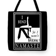 Yoga - Bend So You Won't Break Tote Bag