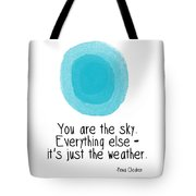 You Are The Sky Tote Bag