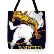 You Are Wanted By Us Army Tote Bag