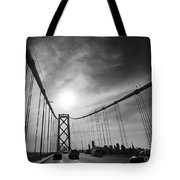 You Have Arrived Tote Bag