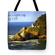 You Light Up My Life 1 Tote Bag