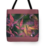 You Take My Breath Away Tote Bag