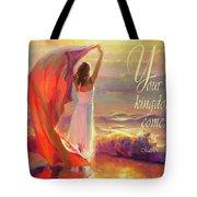 Your Kingdom Come Tote Bag