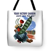 Your Victory Garden Counts More Than Ever Tote Bag by War Is Hell Store