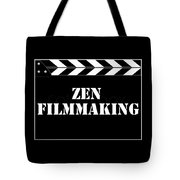 Zen Filmmaking Tote Bag