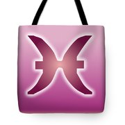 Pisces February 18 - March 20 Sun Sign Astrology  Tote Bag