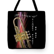 Zombie Slayer By Day Trumpet Player By Day Tote Bag