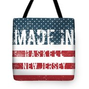 Made In Haskell, New Jersey Tote Bag