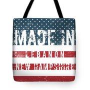 Made In Lebanon, New Hampshire Tote Bag