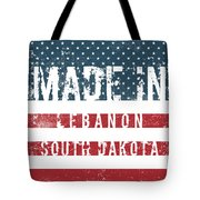 Made In Lebanon, South Dakota Tote Bag
