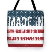 Made In Newburg, Pennsylvania Tote Bag