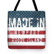 Made In Newport, Rhode Island Tote Bag